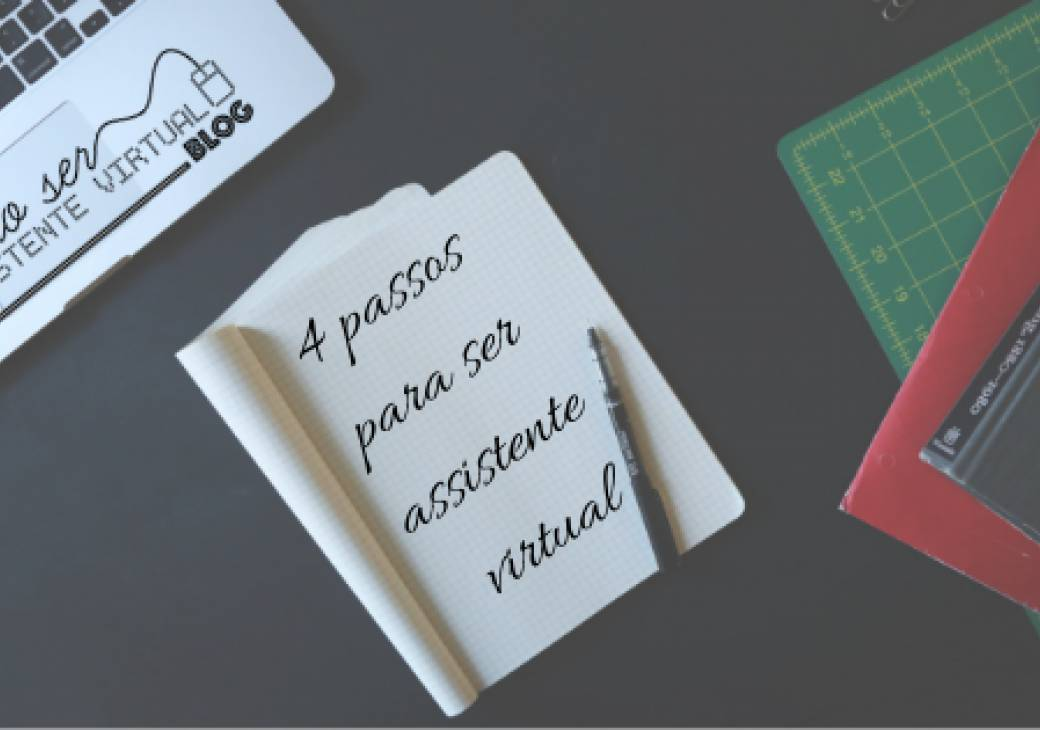 4 Passos para ser Assistente Virtual