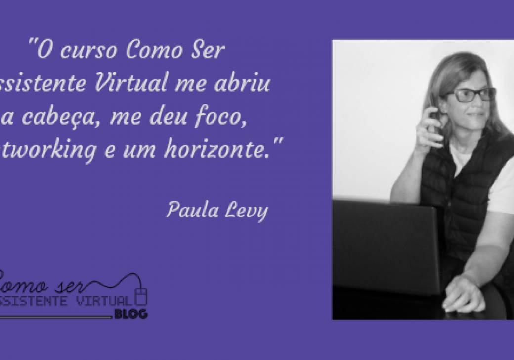O curso Como Ser Assistente Virtual me abriu a cabeça, me deu foco, networking e um horizonte.
